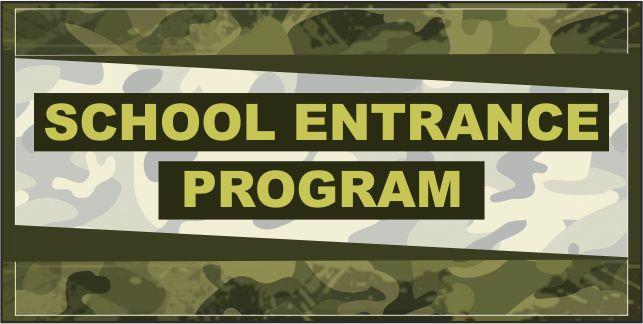 School Entrance Program